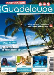 Au sommaire du Destination Guadeloupe 52
