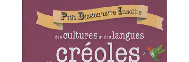 dictionnaire creole insolite