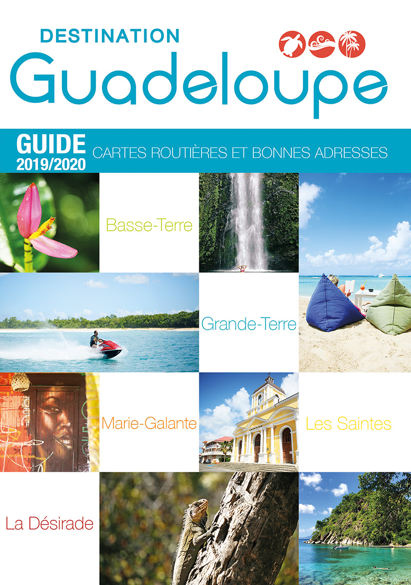 Le Guide Destination Guadeloupe Destination Guadeloupe